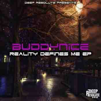 Download mp3 Buddynice - Reality Defines Nothing (Original Mix)