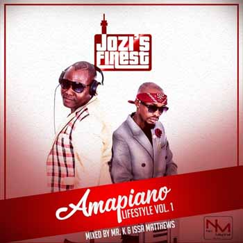 Jozis Finest Amapiano Lifestyle Vol 1