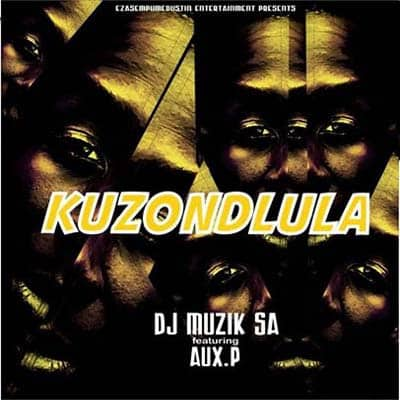 DJ Muzik SA Kuzondlula ft. AuxP Mp3 Download