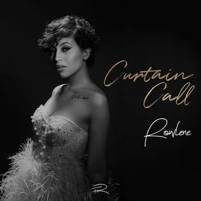 Rowlene - Curtain Call Mp3 Download