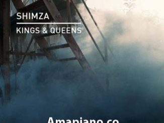 Shimza - Kings & Queens Download Mp3 Amapiano.co