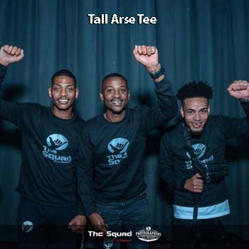 The Squad Tall Arse Tee Mp3 Download