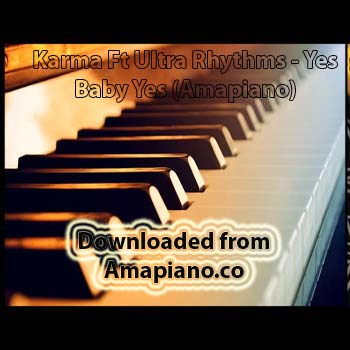 Yes Baby Yes Amapiano Mp3 Download