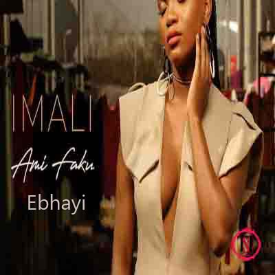 ami faku Ebhayi mp3 download