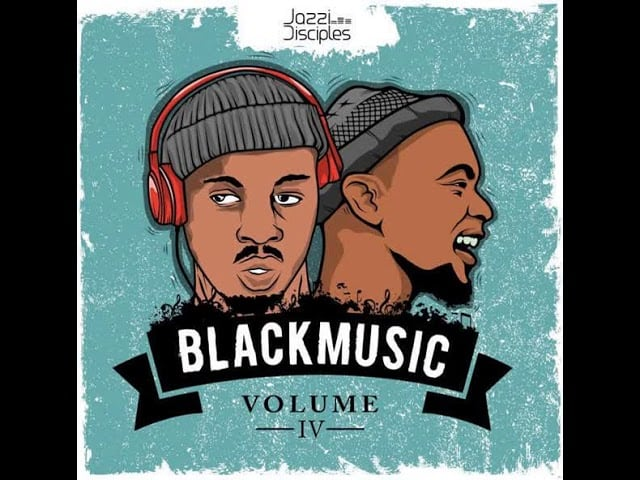 JazziDisciples Black Music Vol 6 Mp3 Download