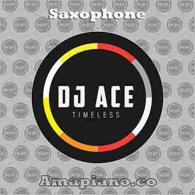 DJ Ace - Saxophone Mp3 Download