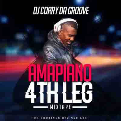 DJ Corry Da Groove - Amapiano 4th Leg MP3 Download Amapiano.co