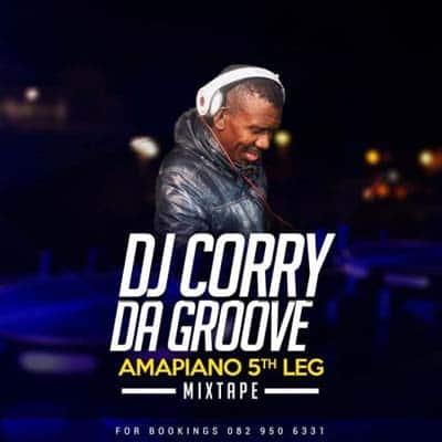 DJ Corry Da Groove - Amapiano 5th Leg MP3 Download