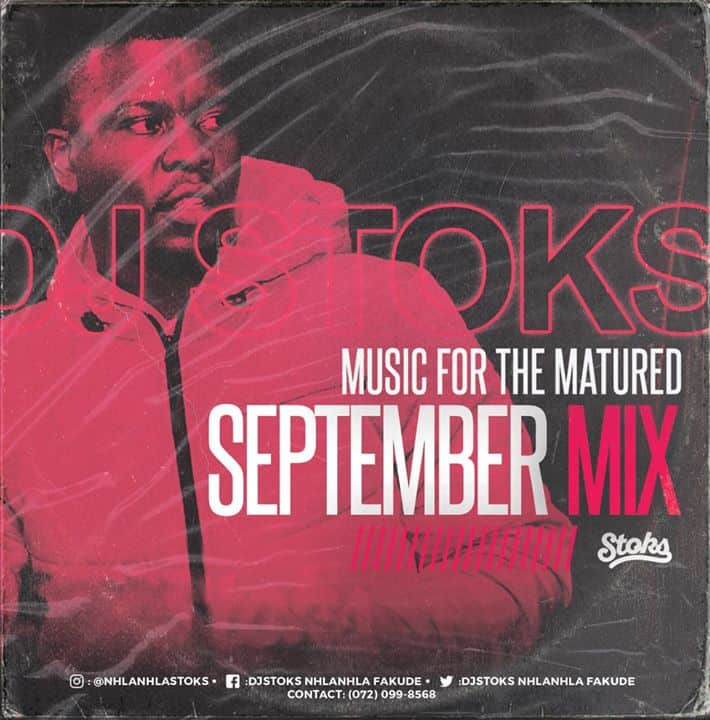 DJ STOKS Music For The Matured September Mix 2019