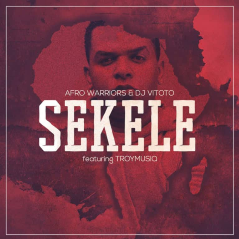 Mp3 Download Sekele by Afro Warriors & Dj Vitoto, Troymusiq