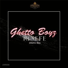 Ghetto Boyz – Resefe (Ghetto Mix)