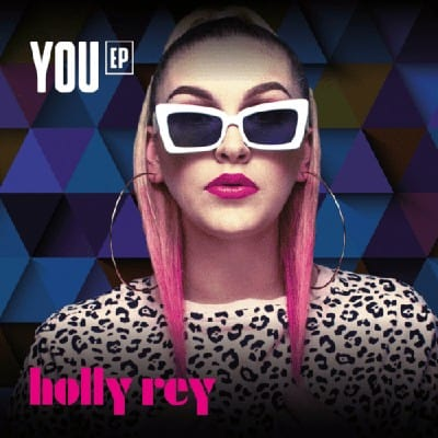 Holly Rey - You EP Songs Zip Album Mp3 Download