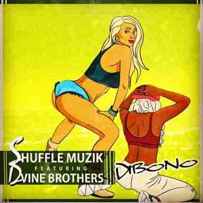 Shuffle Muzik - Dibono Ft. Dvine Brothers Mp3 Download