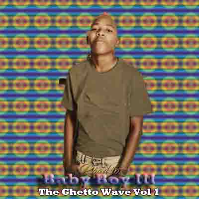 Vigro Deep The Ghetto Wave Vol 1 Road to Baby Boy III Mp3 Download