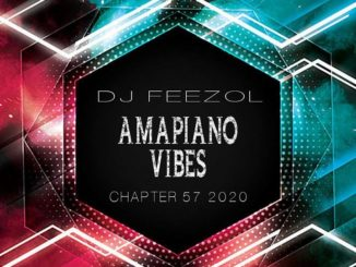DJ FeezoL – Chapter 57 2020 (Amapiano) mp3 download