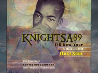 KnightSA89 – 1HR New Year MidTempo Mix (Tribute to DukeSoul) Mp3 download