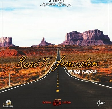 Lunive Deep – Road to Jerusalem (DJ Ace flavour) mp3 download